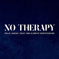 Felix Jaehn, Nea, Bryn Christopher – No Therapy