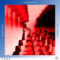 Cazzette – Blue Sky (feat. Laleh)
