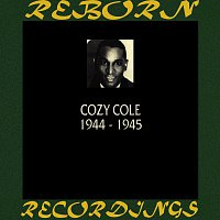 Cozy Cole – 1944-1945 (HD Remastered)