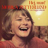 Monica Zetterlund – Hej, man!