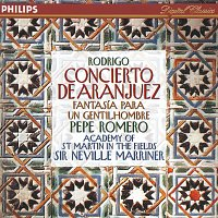 Pepe Romero, Academy of St. Martin in the Fields, Sir Neville Marriner – Rodrigo: Concierto de Aranjuez; Fantasía para un gentilhombre etc.