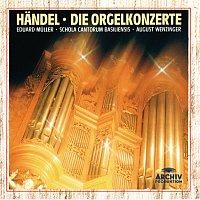 Eduard Muller, Schola Cantorum Basiliensis, August Wenzinger – Handel: Organ Concertos