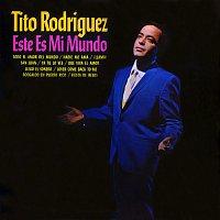 Tito Rodriguez – Este es Mi Mundo