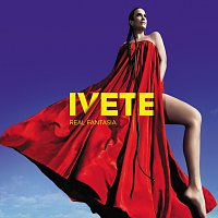 Ivete Sangalo – Real Fantasia [International Version]