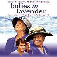 Joshua Bell, Nigel Hess, Royal Philharmonic Orchestra – Ladies in Lavender (Original Motion Picture Soundtrack)