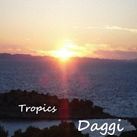 Daggi – Tropics - Single