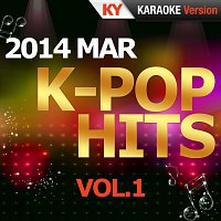 Kumyoung – K-Pop Hits 2014 MAR Vol.1 (Karaoke Version)
