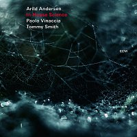 Arild Andersen, Paolo Vinaccia, Tommy Smith – In-House Science [Live]