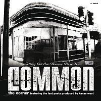 Common, The Last Poets – The Corner [International Version]