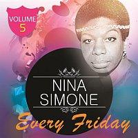 Nina Simone – Every Friday Vol 5