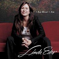 Linda Eder – I Am What I Am