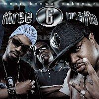 Three 6 Mafia – Most Known Unknown (Clean)