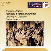 Eugene Ormandy, The Philadelphia Orchestra, Johann Strauss, Jr., Philadelphia Orchestra – Blaue Donau u.a.