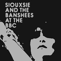 Siouxsie And The Banshees – At The BBC