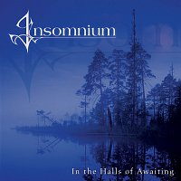 Insomnium – In The Halls Of Awaiting