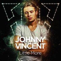 Johnny Vincent – Little More