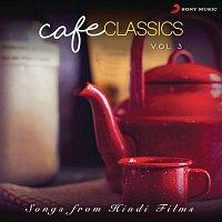 A.R. Rahman, Blaaze, Naresh Iyer, Mohammed Aslam – Cafe Classics, Vol. 3