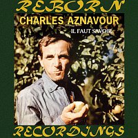 Charles Aznavour – Il Faut Savoir (HD Remastered)