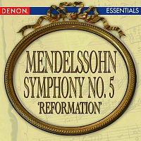Cesare Cantieri, London Symphony Orchestra – Mendelssohn: Symphony No. 5 'Reformation'