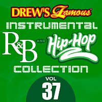 The Hit Crew – Drew's Famous Instrumental R&B And Hip-Hop Collection [Vol. 37]