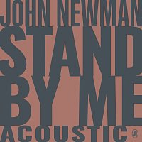 John Newman – Stand By Me [Acoustic]