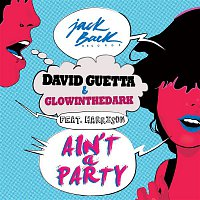 David Guetta – Ain't a Party (feat. Harrison) [Extended]
