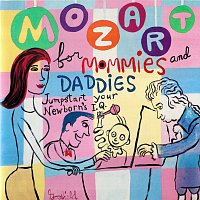 Různí interpreti – Mozart For Mommies And Daddies