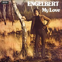 Engelbert Humperdinck – My Love