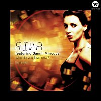 Riva, Dannii Minogue – Who Do You Love Now? (feat. Dannii Minogue) [Stringer]