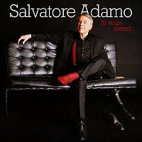 Salvatore Adamo – Si vous saviez...