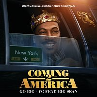 YG, Big Sean – Go Big [From The Amazon Original Motion Picture Soundtrack Coming 2 America]