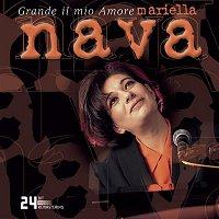Mariella Nava – Grande Il Mio Amore