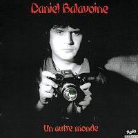 Daniel Balavoine – Un Autre Monde