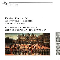 Christopher Hogwood, The Academy of Ancient Music – Venice Preserv'd