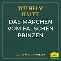 Deutsche Grammophon Literatur, Wilhelm Hauff, Gerd Wameling – Das Marchen vom falschen Prinzen