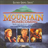 Bill & Gloria Gaither – Mountain Homecoming