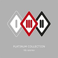 Tři sestry – Platinum Collection
