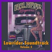 Různí interpreti – Lowrider Magazine Soundtrack Vol. 3