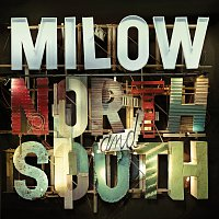 Milow – North And South