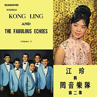 Kong Ling, The Fabulous Echoes – Kong Ling & The Fabulous Echoes Vol. 2