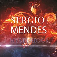 Sergio Mendes – Mysterious