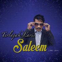 Saleem – Terlajak Laris