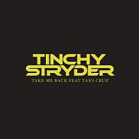 Tinchy Stryder, Taio Cruz – Take Me Back [Remix e-Single]