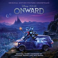 Mychael Danna, Jeff Danna – Onward [Original Motion Picture Soundtrack]