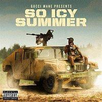 Gucci Mane – Gucci Mane Presents: So Icy Summer