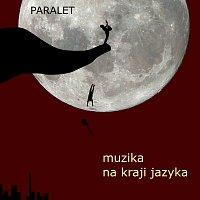 Paralet – Muzika na kraji jazyka