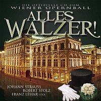 Das Orchester der Volksoper Wien, Johann Strauss, Jr. – Alles Walzer! Everybody waltz!