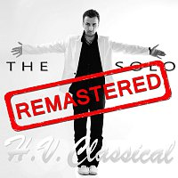H.V.Classical – The Solo (Remastered)