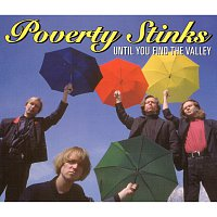 Poverty Stinks – Until You Find The Valley
