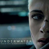 Marco Beltrami, Brandon Roberts – Underwater [Original Motion Picture Soundtrack]